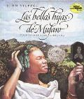 Las Bellas Hijas de Mufaro: Cuento Popular Africano = Mufaro's Beautiful Daughters