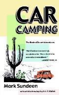 Car Camping The Book Of Desert Adventure