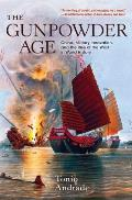 Gunpowder Age China Military Innovation & the Rise of the West in World History