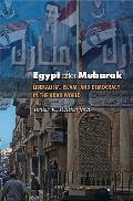 Egypt After Mubarak Liberalism Islam & Democracy in the Arab World