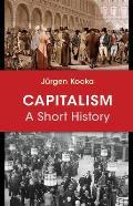 Capitalism A Short History