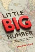 Little Big Number How Gdp Came to Rule the World & What to Do about It