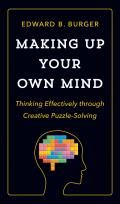 Making Up Your Own Mind - Signed Edition