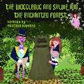 The Wogglebug's Adventures with Sylvie: Rescue of the Enchanted Forest