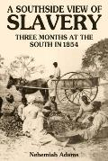 A Southside View of Slavery