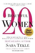 20 Beautiful Women: 20 Stories That Will Heal Your Soul, Ignite Your Passion, and Inspire Your Divine Purpose