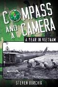 Compass and a Camera: A Year in Vietnam