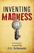 Inventing Madness