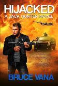 Hijacked: A Jack Hunter Novel