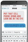 Put That Cell Phone Down and Look Me in the Eye: Developing Masterful People Skills for Success at Any Age