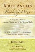 Birth Angels Book of Days - Volume 3: Daily Wisdoms with the 72 Angels of the Tree of Life