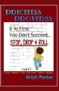 Priceless Proverbs - Book 2: Funny Happens When Kids Finish Famous Sayings