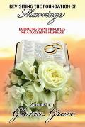 Revisiting the Foundation of Marriage: Embracing Divine Principles for a Successful Marriage