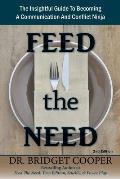 Feed the Need, 2nd Edition
