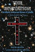 The Invitation: Christianity for Men and Women of Science, a Miracle for Our Time