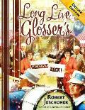 Long Live Glosser's Deluxe Edition