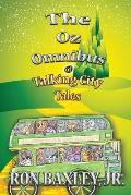 The Oz Omnibus of Talking City Tales
