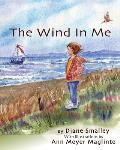 The Wind in Me: The First Step in Sensing Your Bodymind