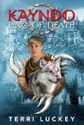 Kayndo Ring of Death: Book One of the Kayndo Series- A Post-Apocalyptic Fantasy, Nature Novel