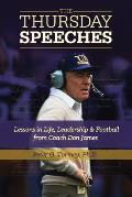 Thursday Speeches Lessons in Life Leadership & Football from Coach Don James