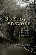 No Easy Answers: A Book of Life-Changing Questions