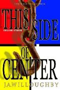 This Side of Center