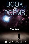 Book of Poems: You Are