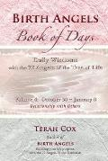 Birth Angels Book of Days - Volume 4: Daily Wisdoms with the 72 Angels of the Tree of Life