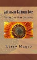 Autism and Falling in Love: To the One That Got Away