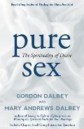 Pure Sex: The Spirituality of Desire