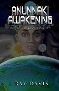 Anunnaki Awakening: Revelation