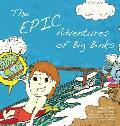 The Epic Adventures of Big Binks