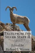 Tales from the Silver State II: Short Fiction from Nevada's Freshest Voices