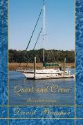 Quest and Crew (Illustrated Editon): A True Sailing Adventure