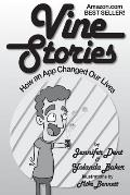 Vine Stories: How an App Changed Our Lives