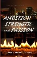 Ambition Strength and Passion: Poetry Is Therapeutic