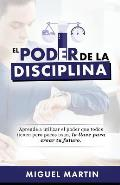 El Poder de La Disciplina