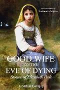 A Good Wife on the Eve of Dying