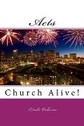 Acts: Church Alive!