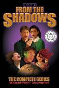 From the Shadows: The Complete Series