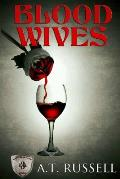 Blood Wives