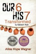 Our 6 His 7: Transformed by Sabbath Rest