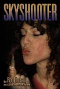 Skyshooter: An Ezra Hooten Novel