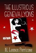 The Illustrious Geneva Lyons