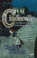 Cinderella (the Original Fairy Tale with Classic Illustrations)