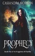 Chartile: Book 1: Prophecy
