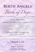 Birth Angels Book of Days - Volume 2: Daily Wisdoms with the 72 Angels of the Tree of Life