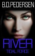 River: Tidal Force