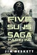 Five Suns Saga: Omnibus Edition