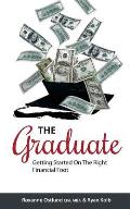 The Graduate: Getting Started on the Right Financial Foot
